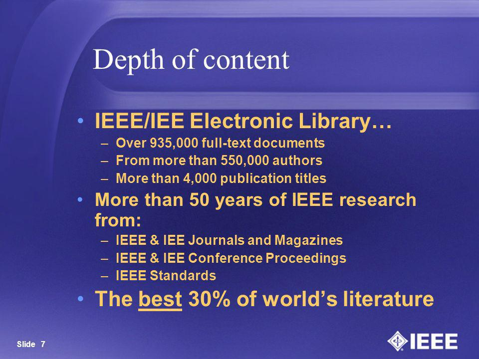 Depth of content IEEE/IEE Electronic Library…