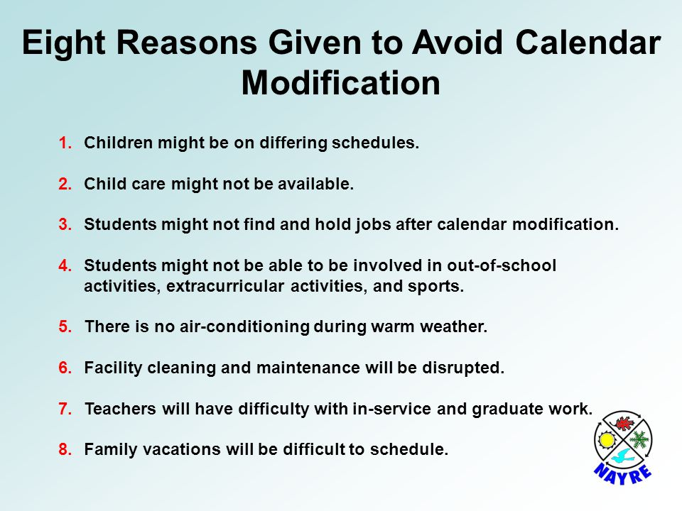 Eight Reasons Given to Avoid Calendar Modification