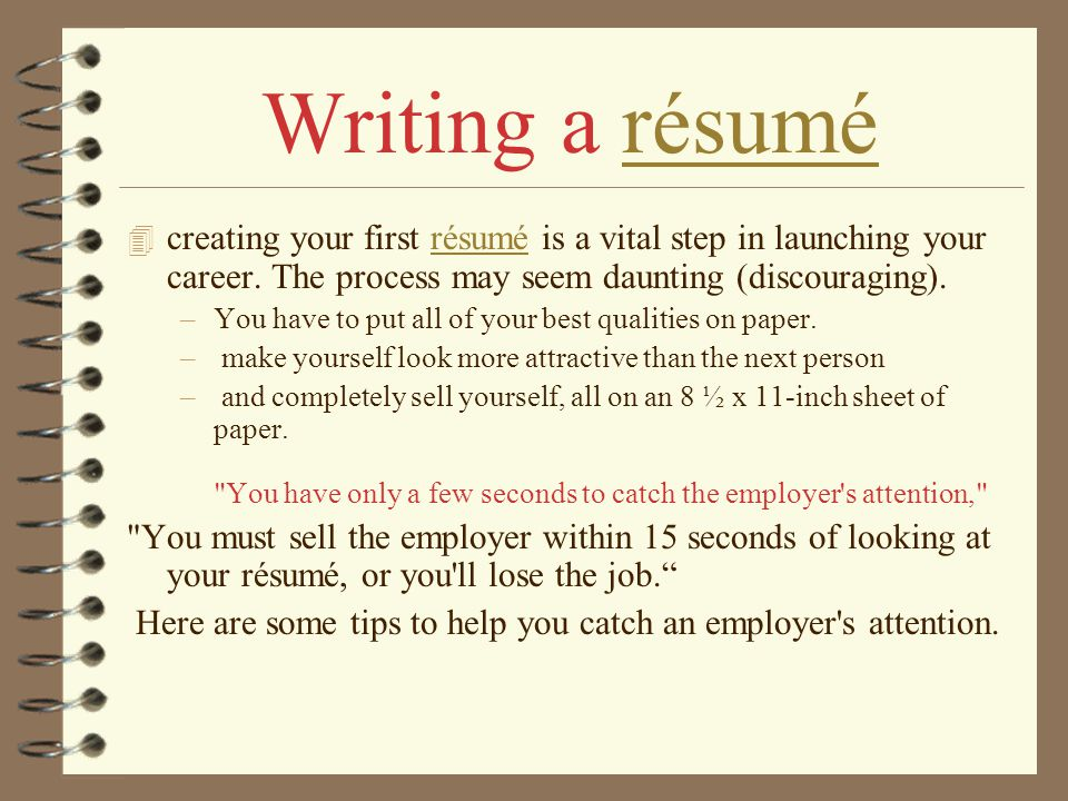 Writing A Résumé Creating Your First Résumé Is A Vital Step In Launching  Your Career.