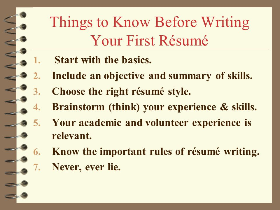 Things To Know Before Writing Your First Résumé  How To Write A First Resume