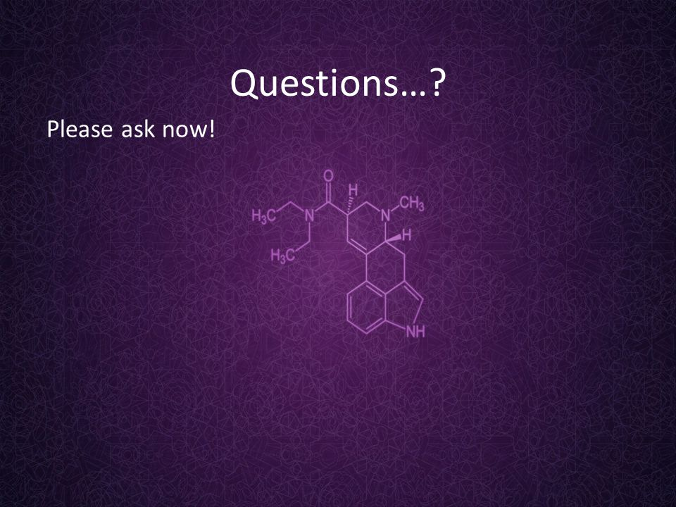 Questions… Please ask now!