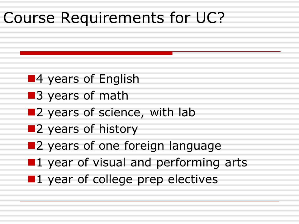 Course Requirements for UC