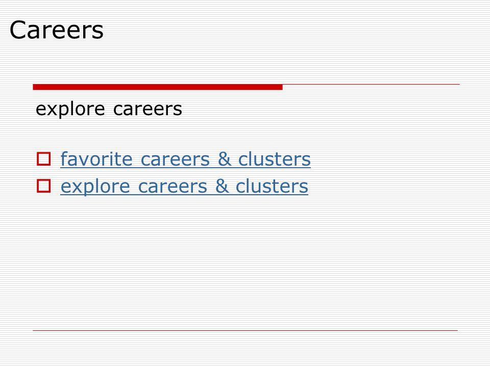 Careers explore careers favorite careers & clusters