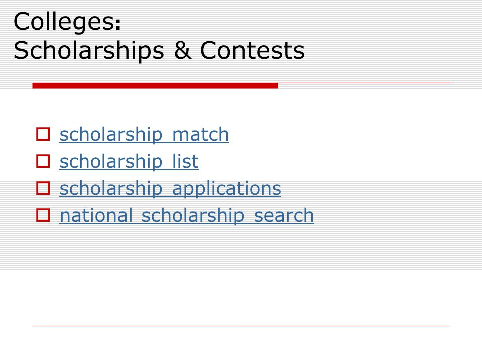 Colleges: Scholarships & Contests