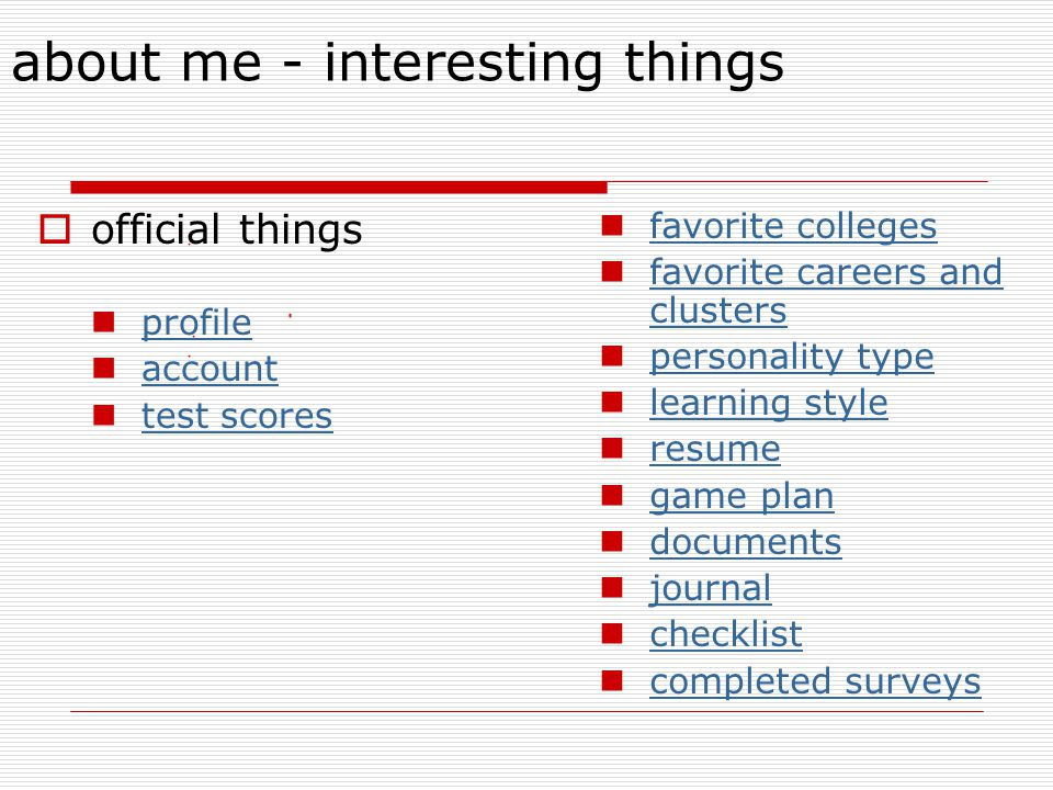 about me - interesting things