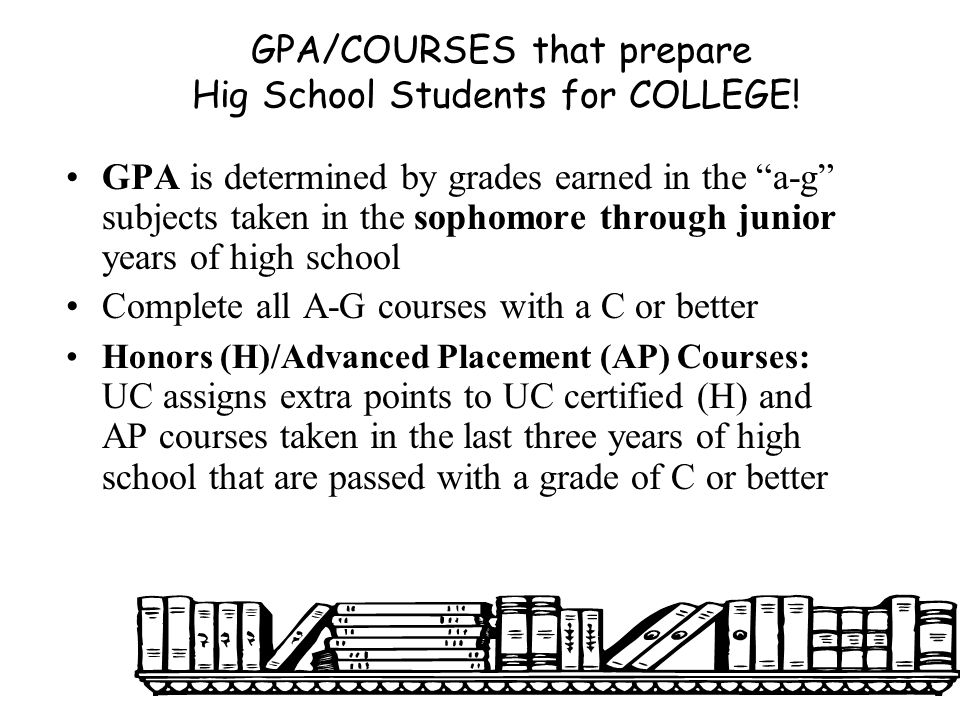 GPA/COURSES that prepare Hig School Students for COLLEGE!