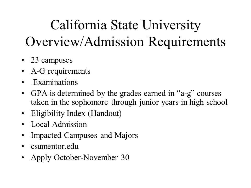 California State University Overview/Admission Requirements