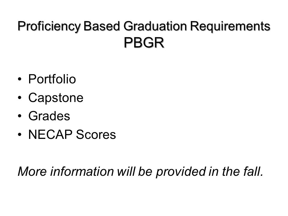 Proficiency Based Graduation Requirements PBGR