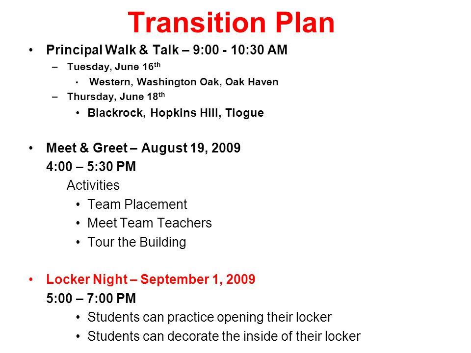Transition Plan Principal Walk & Talk – 9:00 - 10:30 AM