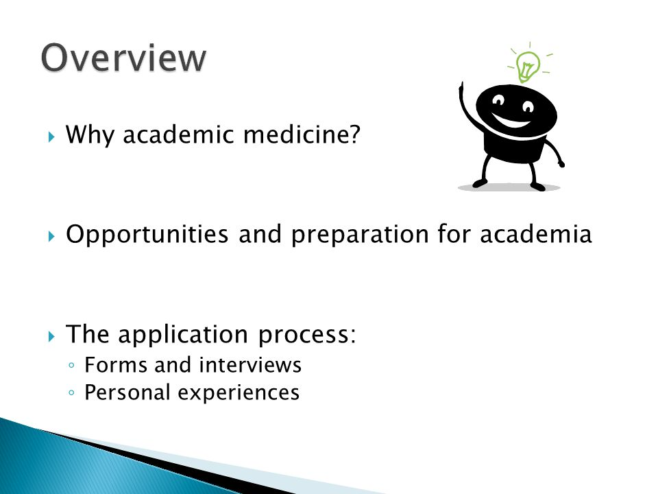 Overview Why academic medicine