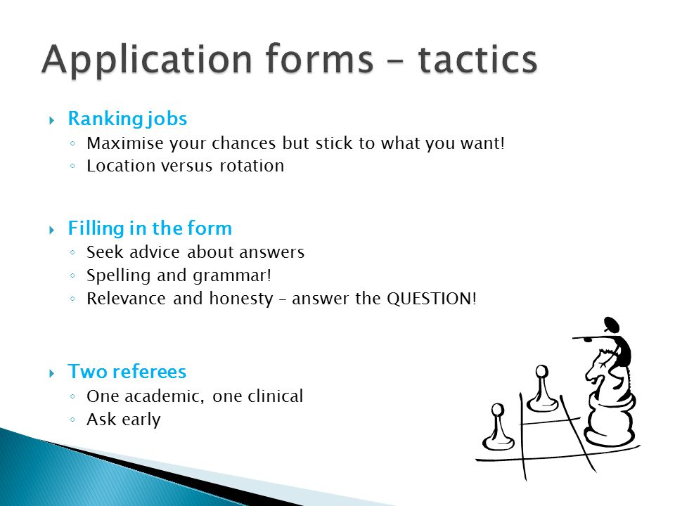 Application forms – tactics