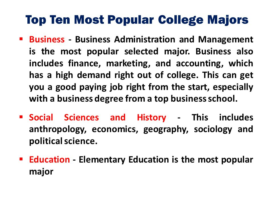 Top Ten Most Popular College Majors