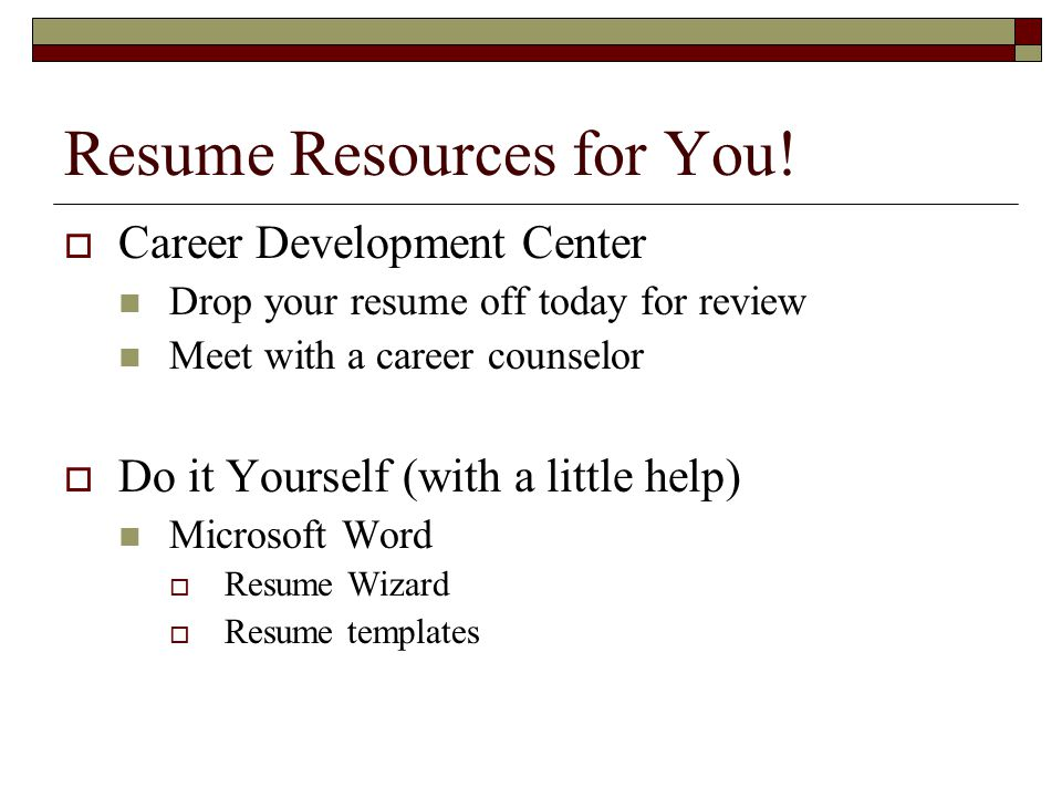 Resume Resources for You!