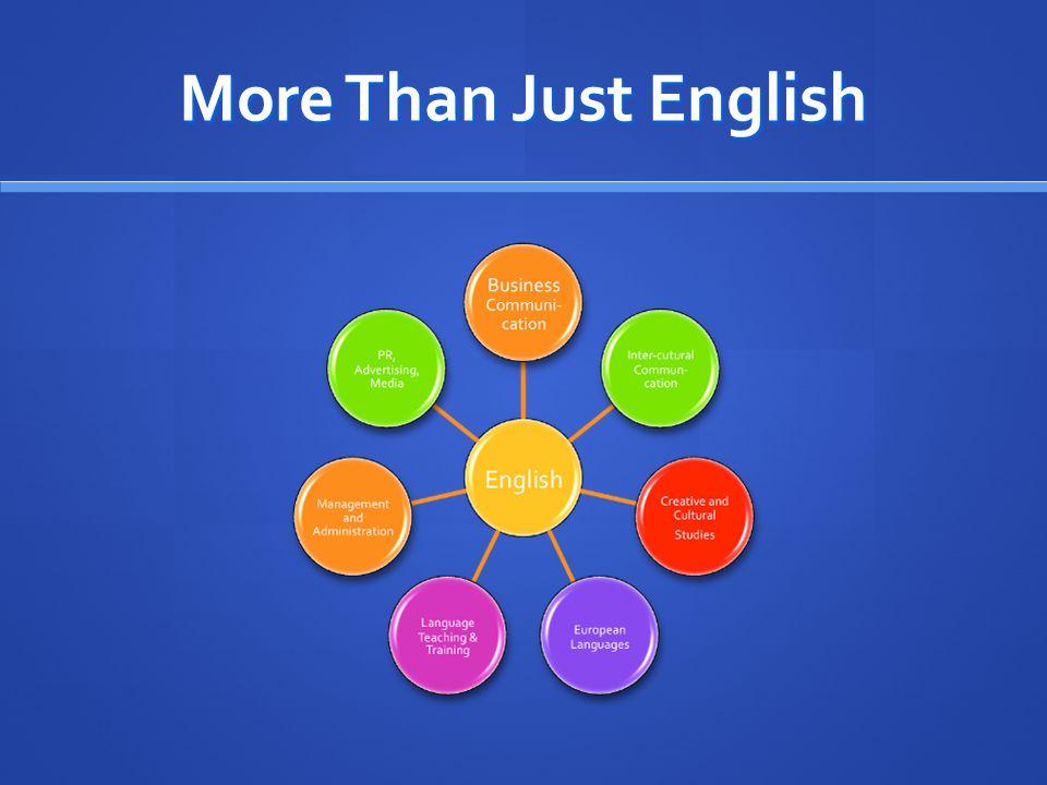 More Than Just English