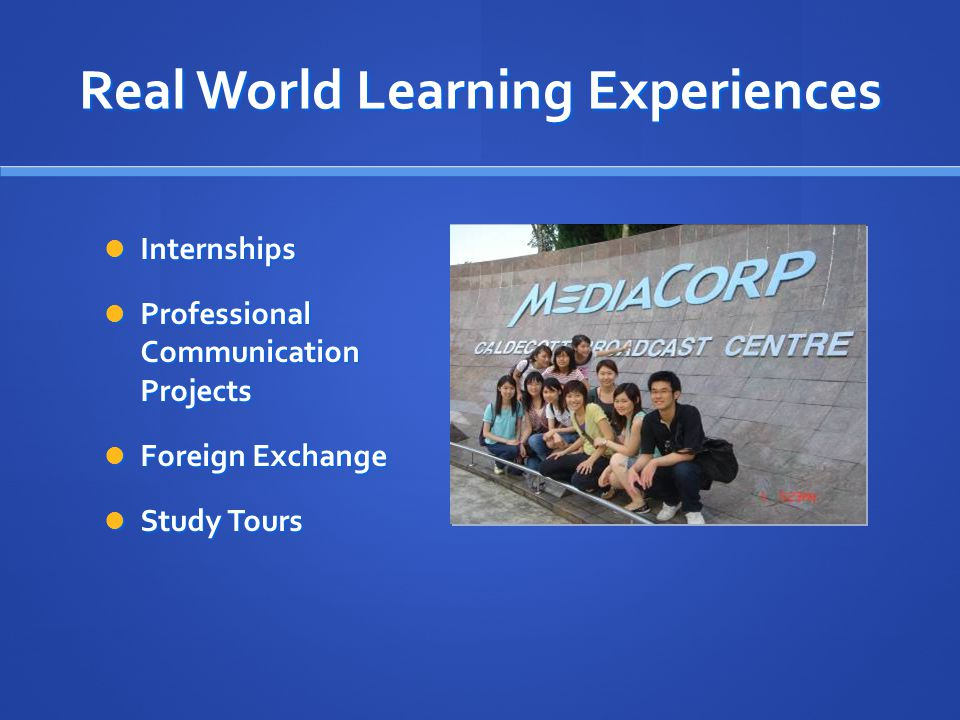 Real World Learning Experiences