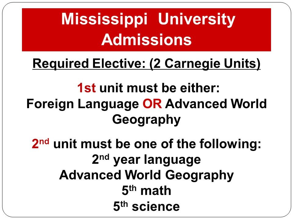 Mississippi University Admissions Requirements: