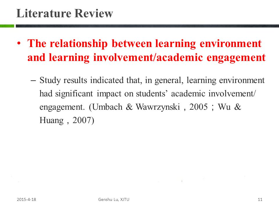 Literature Review The relationship between learning environment and learning involvement/academic engagement.
