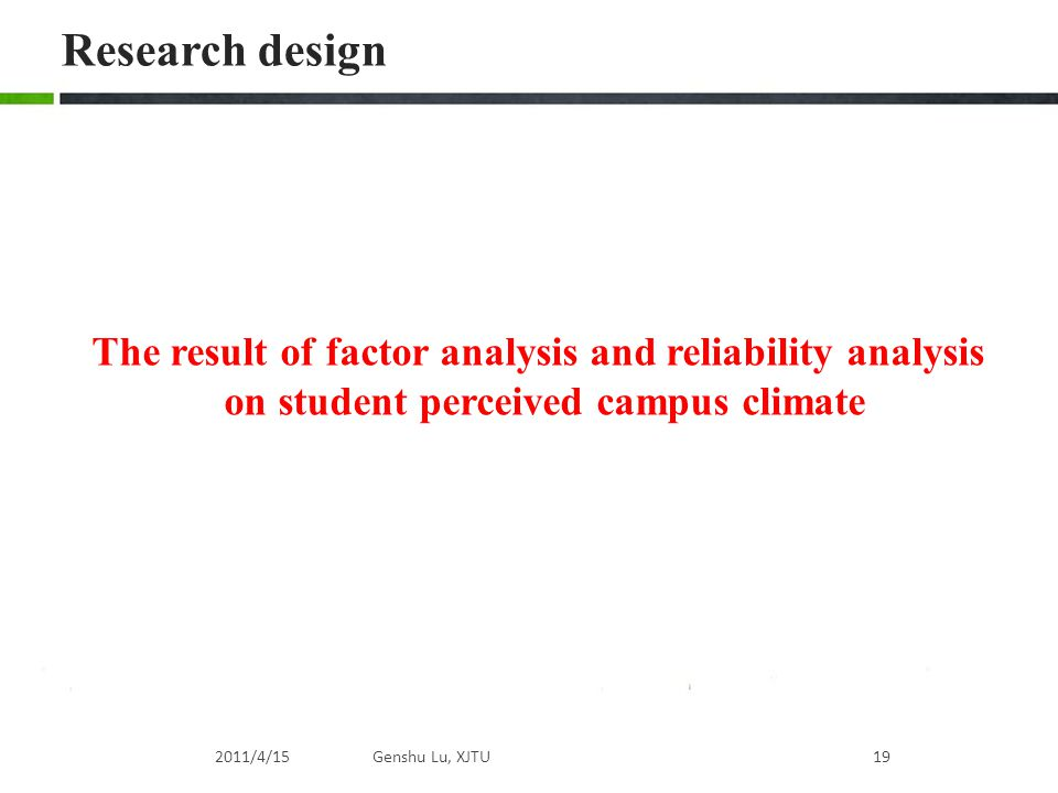 Research design The result of factor analysis and reliability analysis