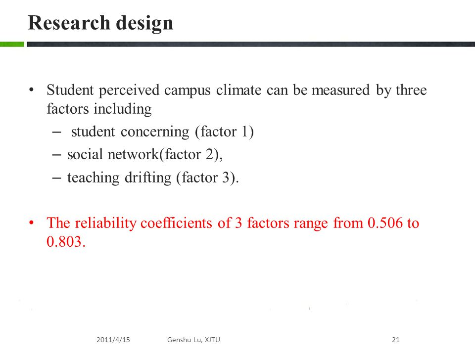 Research design Student perceived campus climate can be measured by three factors including. student concerning (factor 1)