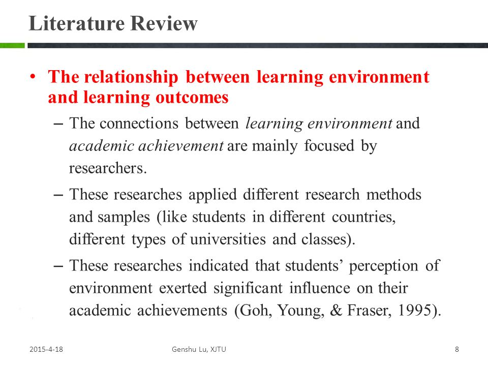 Literature Review The relationship between learning environment and learning outcomes.