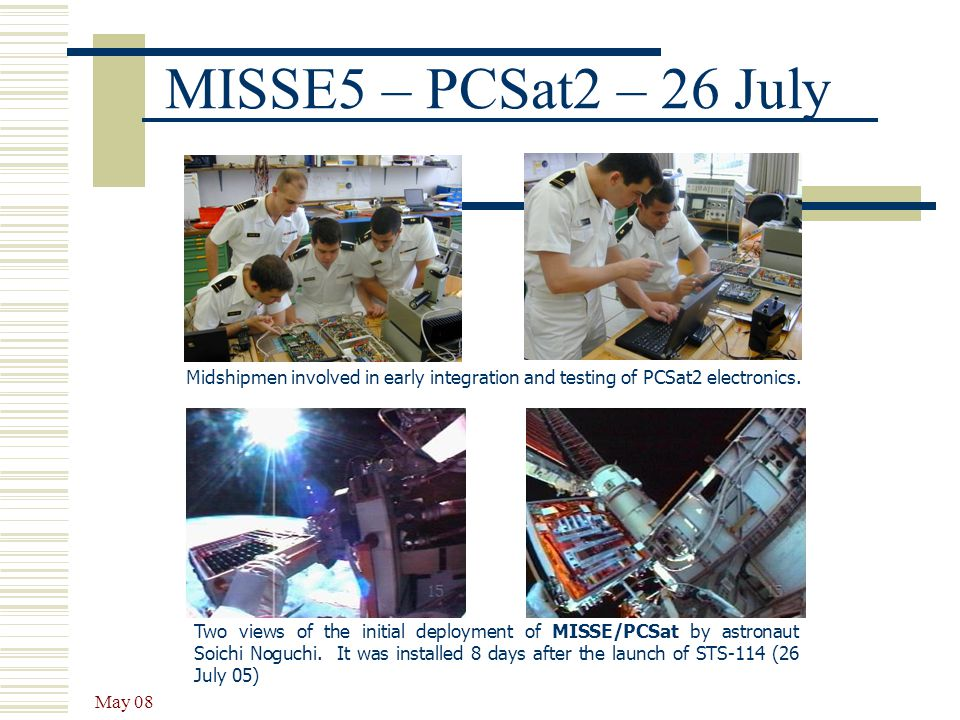 MISSE5 – PCSat2 – 26 July Midshipmen involved in early integration and testing of PCSat2 electronics.