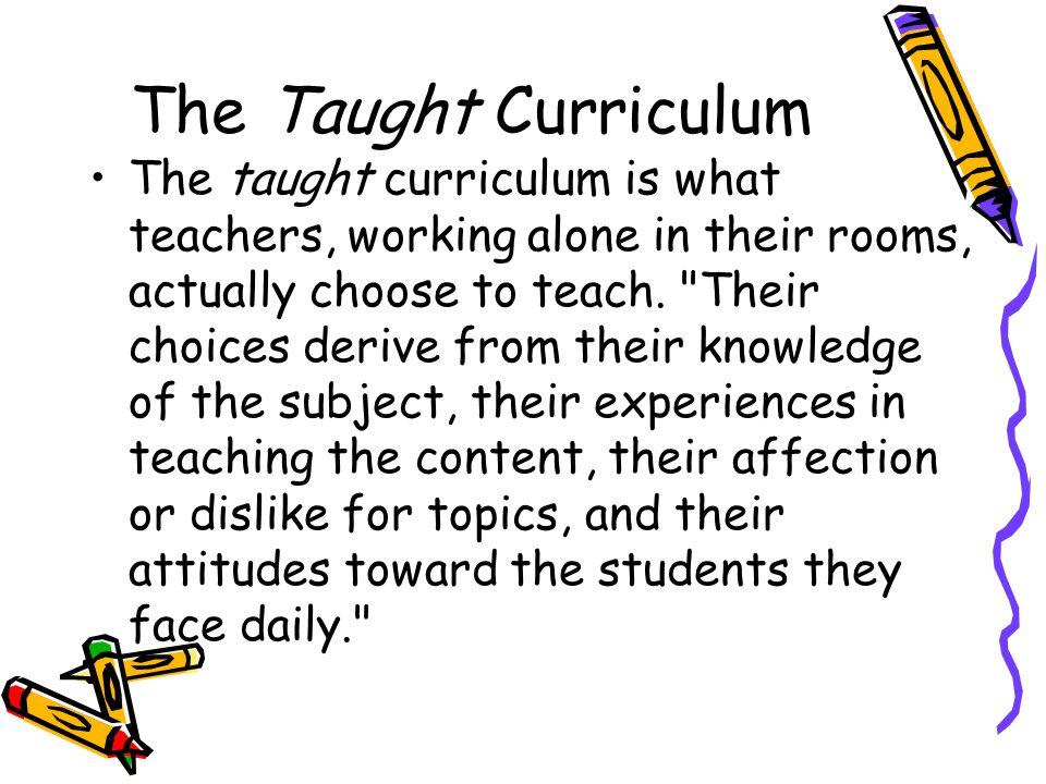 The Taught Curriculum