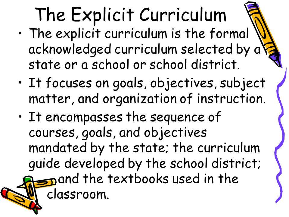 The Explicit Curriculum