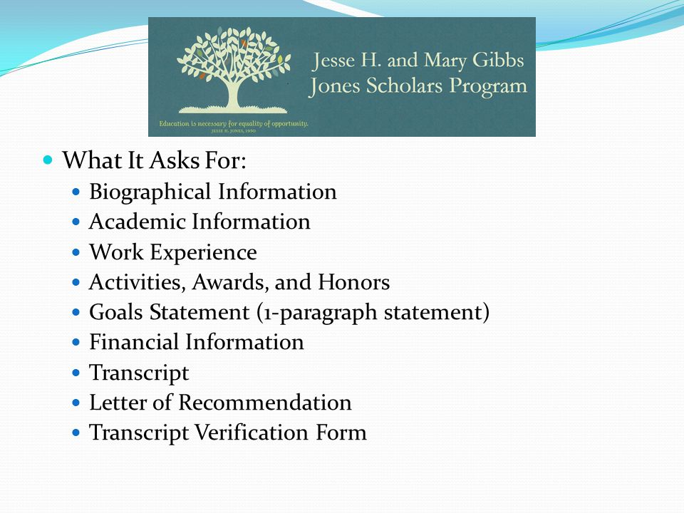 What It Asks For: Biographical Information Academic Information