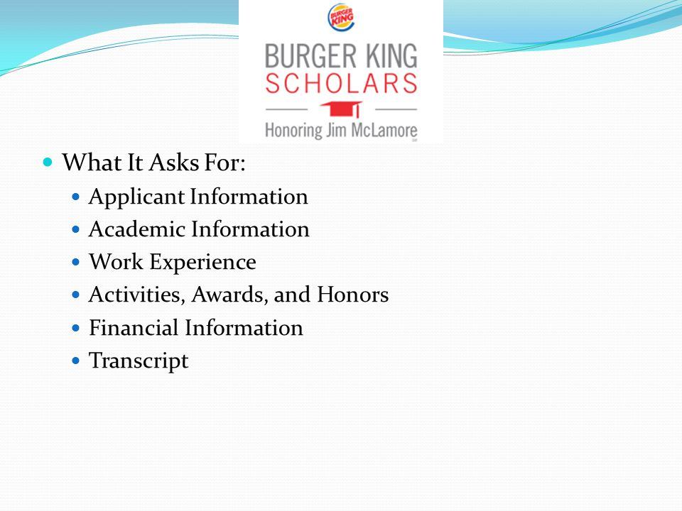 What It Asks For: Applicant Information Academic Information