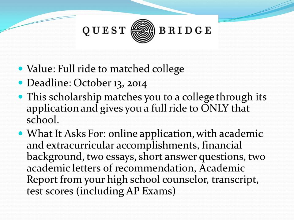 Value: Full ride to matched college