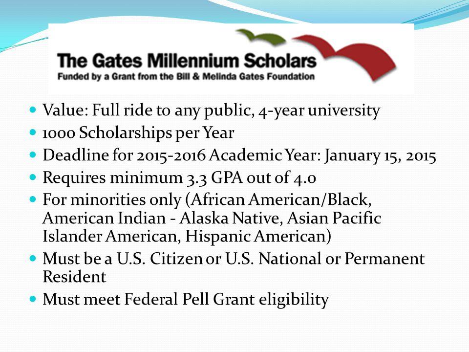 Value: Full ride to any public, 4-year university