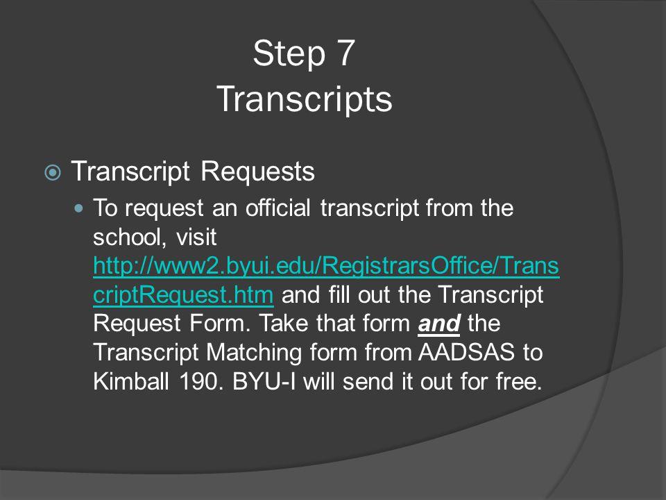 Step 7 Transcripts Transcript Requests