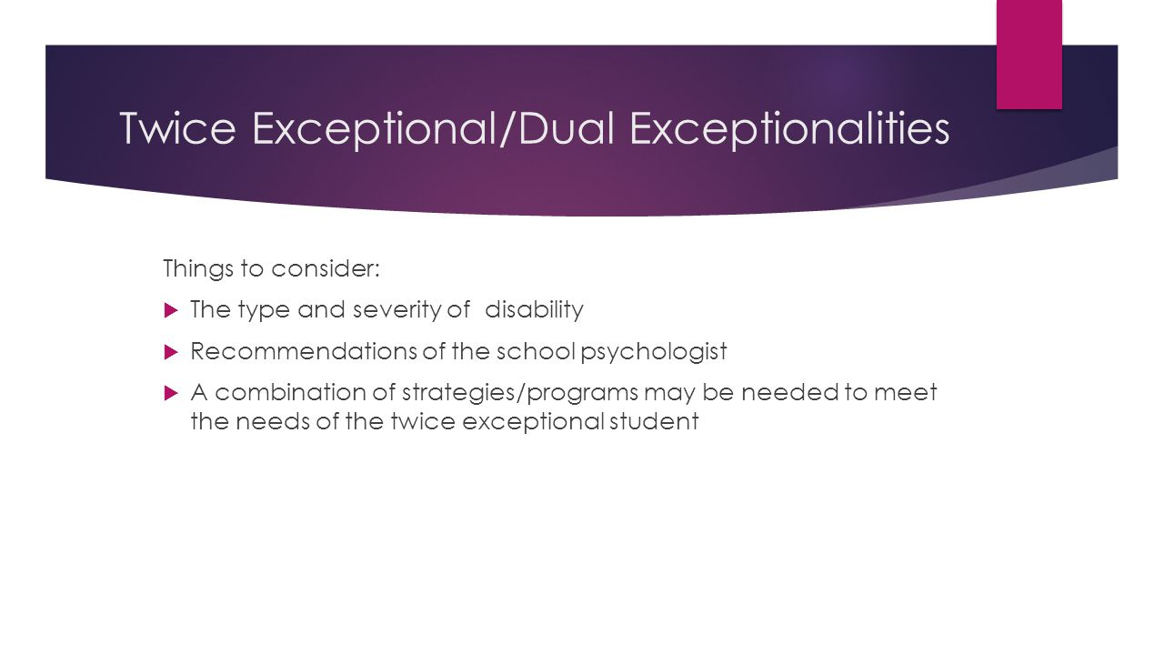 Twice Exceptional/Dual Exceptionalities