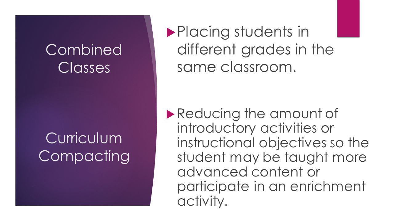Combined Classes Curriculum Compacting