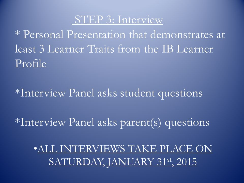 ALL INTERVIEWS TAKE PLACE ON SATURDAY, JANUARY 31st, 2015