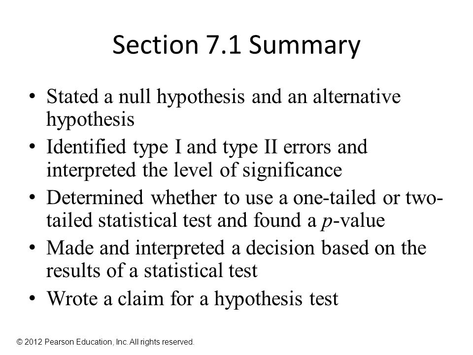 Section 7.1 Summary Stated a null hypothesis and an alternative hypothesis.