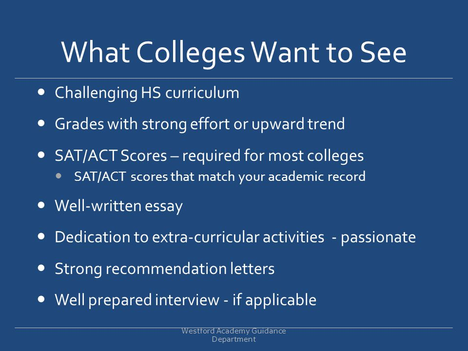 What Colleges Want to See