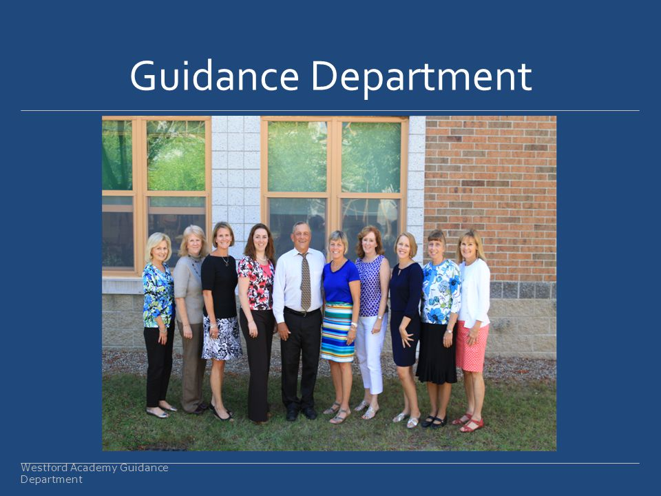 Guidance Department Westford Academy Guidance Department