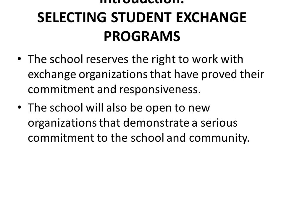 Introduction: SELECTING STUDENT EXCHANGE PROGRAMS