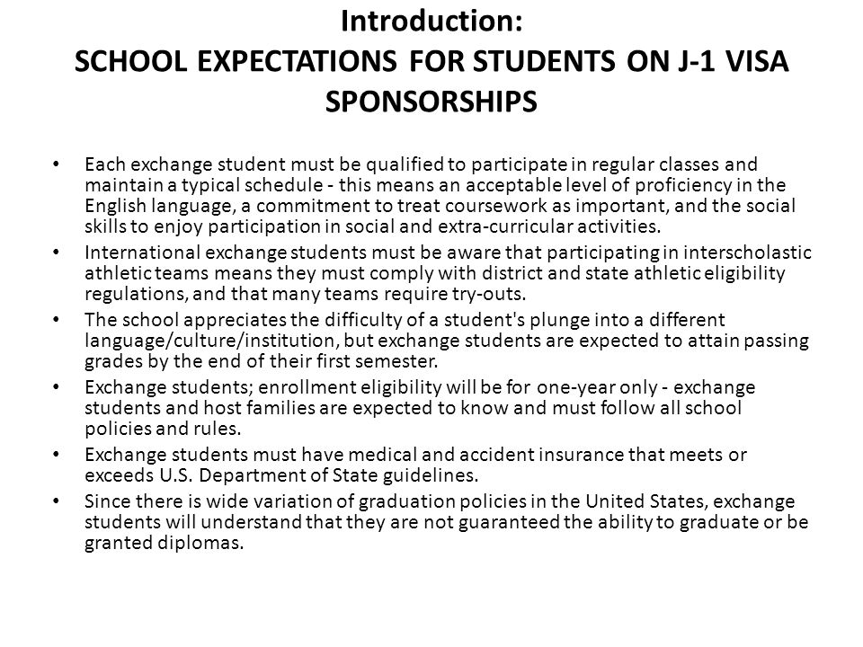 Introduction: SCHOOL EXPECTATIONS FOR STUDENTS ON J-1 VISA SPONSORSHIPS