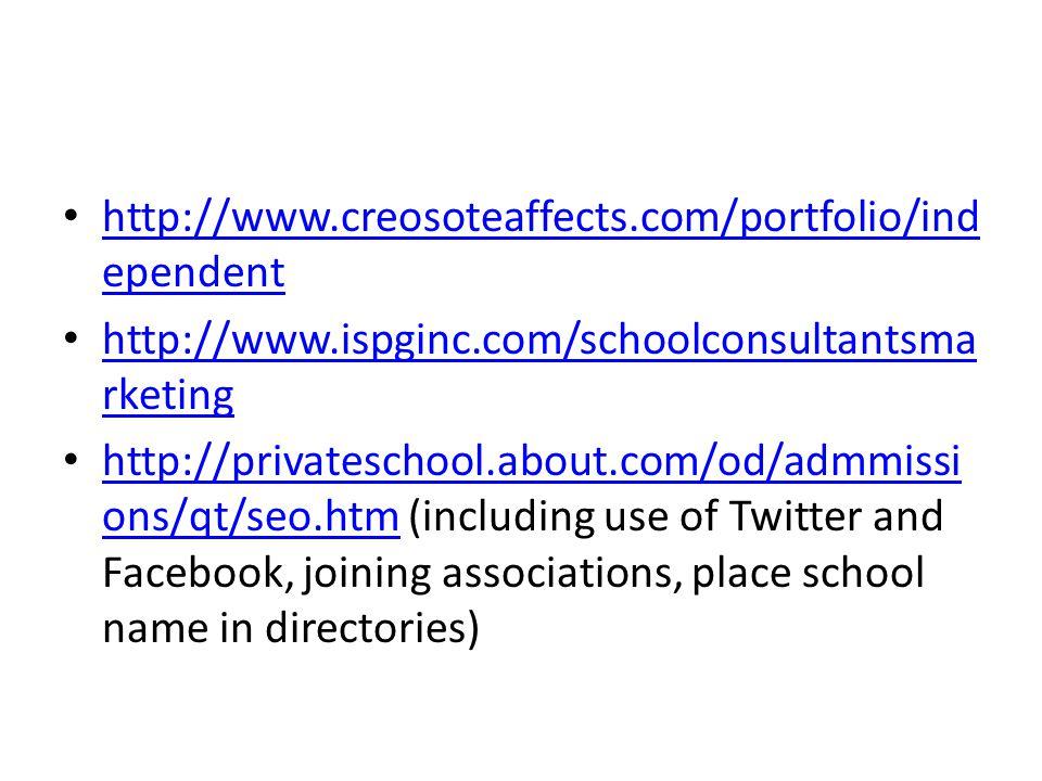 http://www.creosoteaffects.com/portfolio/independent http://www.ispginc.com/schoolconsultantsmarketing.