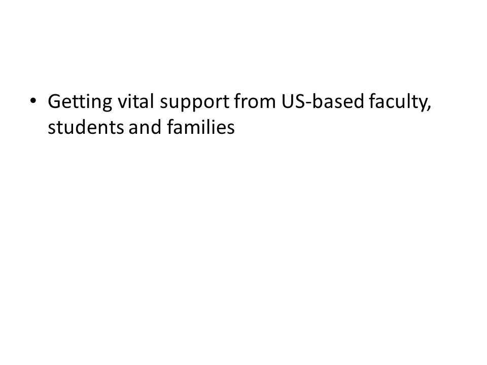 Getting vital support from US-based faculty, students and families