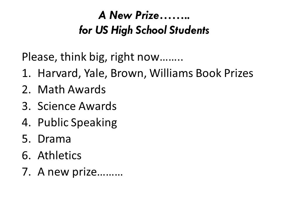 A New Prize…….. for US High School Students
