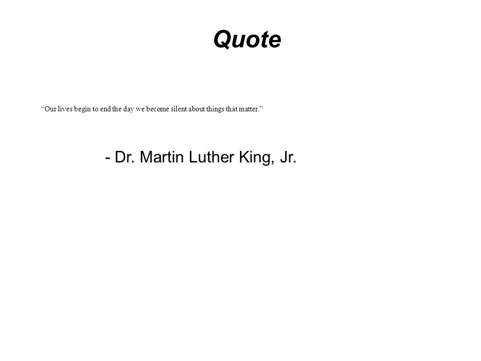 Quote - Dr. Martin Luther King, Jr.