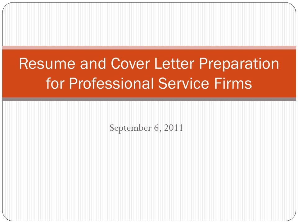 resume and cover letter preparation for professional service firms - Professional Cover Letter Service