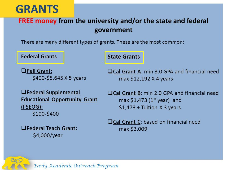 FREE money from the university and/or the state and federal government