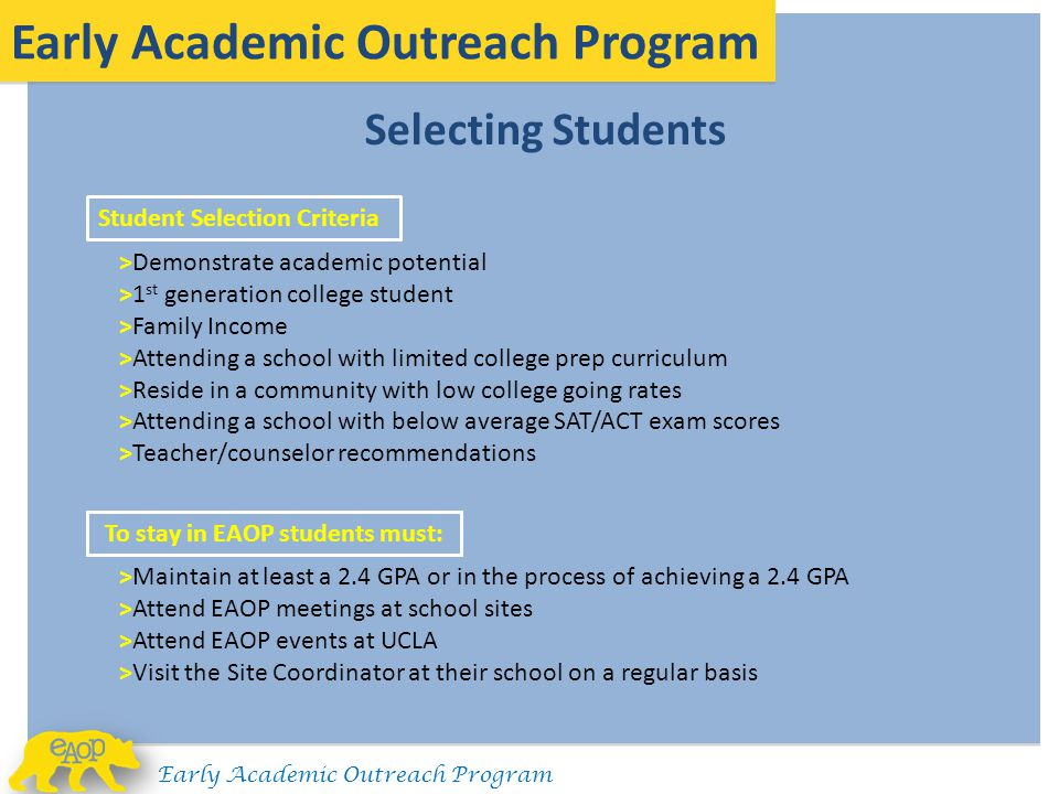 To stay in EAOP students must: