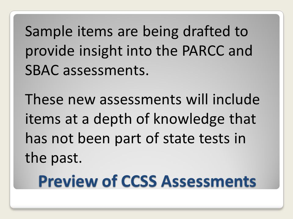 Preview of CCSS Assessments