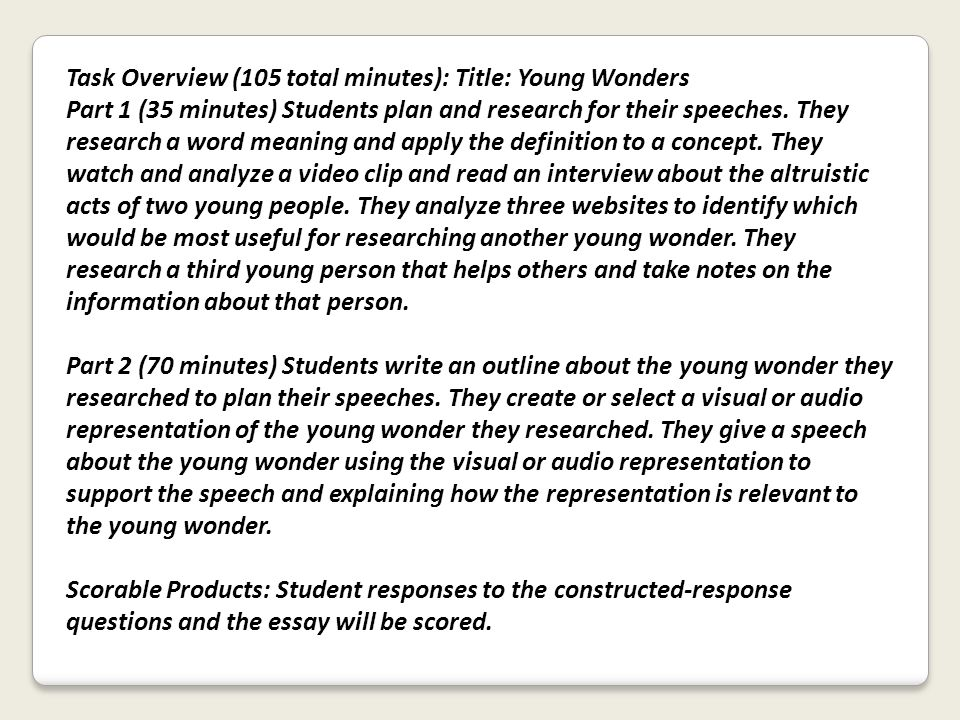 Task Overview (105 total minutes): Title: Young Wonders