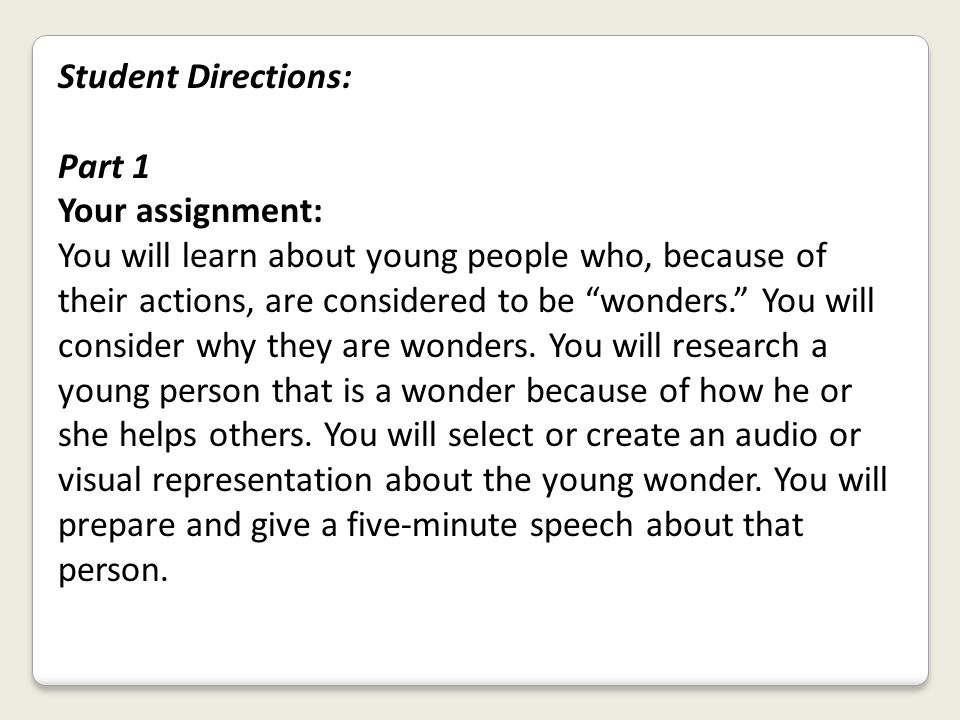 Student Directions: Part 1. Your assignment: